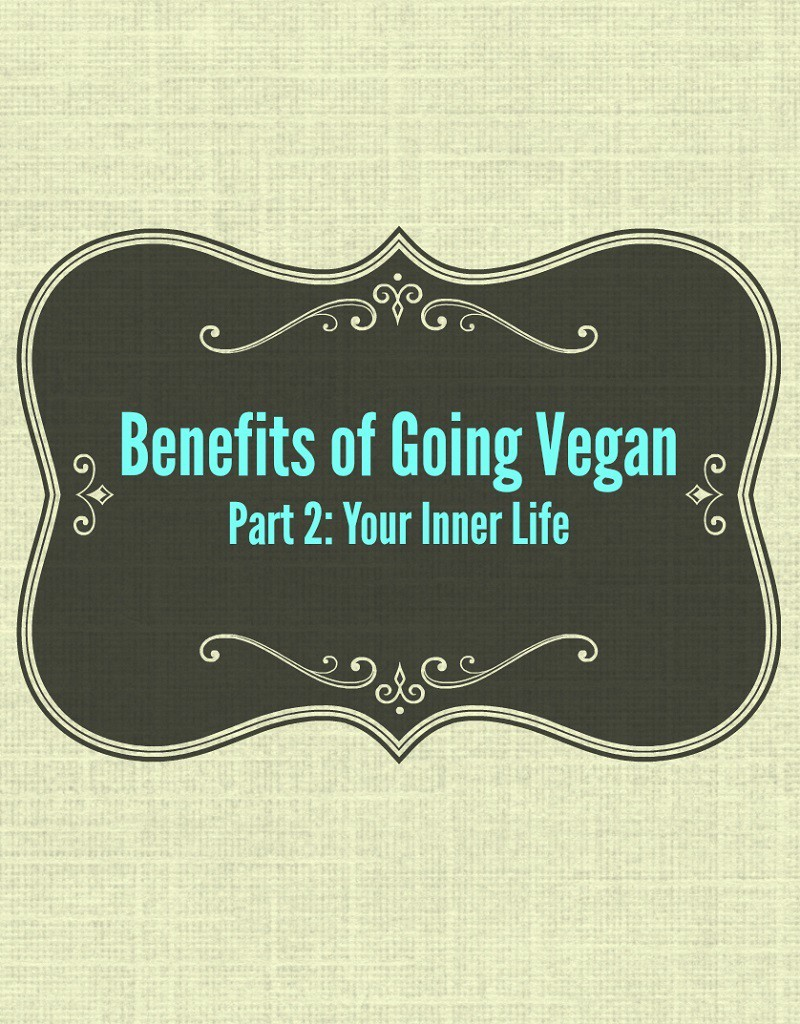benefits of going vegan part 2